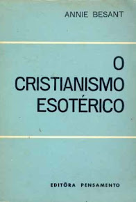 O CRISTIANISMO ESOTÉRICO – Annie Besant