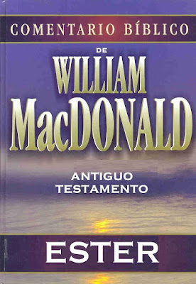 William MacDonald-Comentario Bíblico-Antiguo Testamento-Ester-