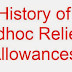 History of Adhoc Allowances Or Relief Allowances In Pakistan For Government Employees