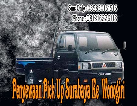 Penyewaan Pick Up Surabaya Ke Wonogiri