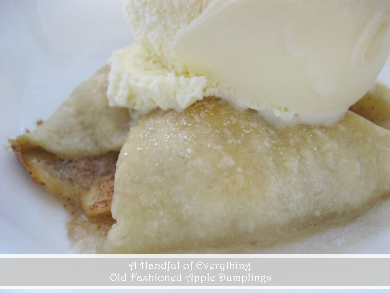 Handful of Everything: Old Fashioned Apple Dumplings