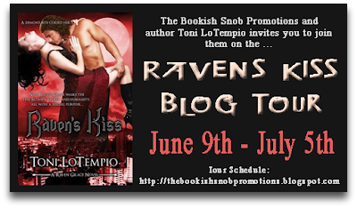 Raven's Kiss Blog Tour: Guest Post & Giveaway with Toni LoTempio
