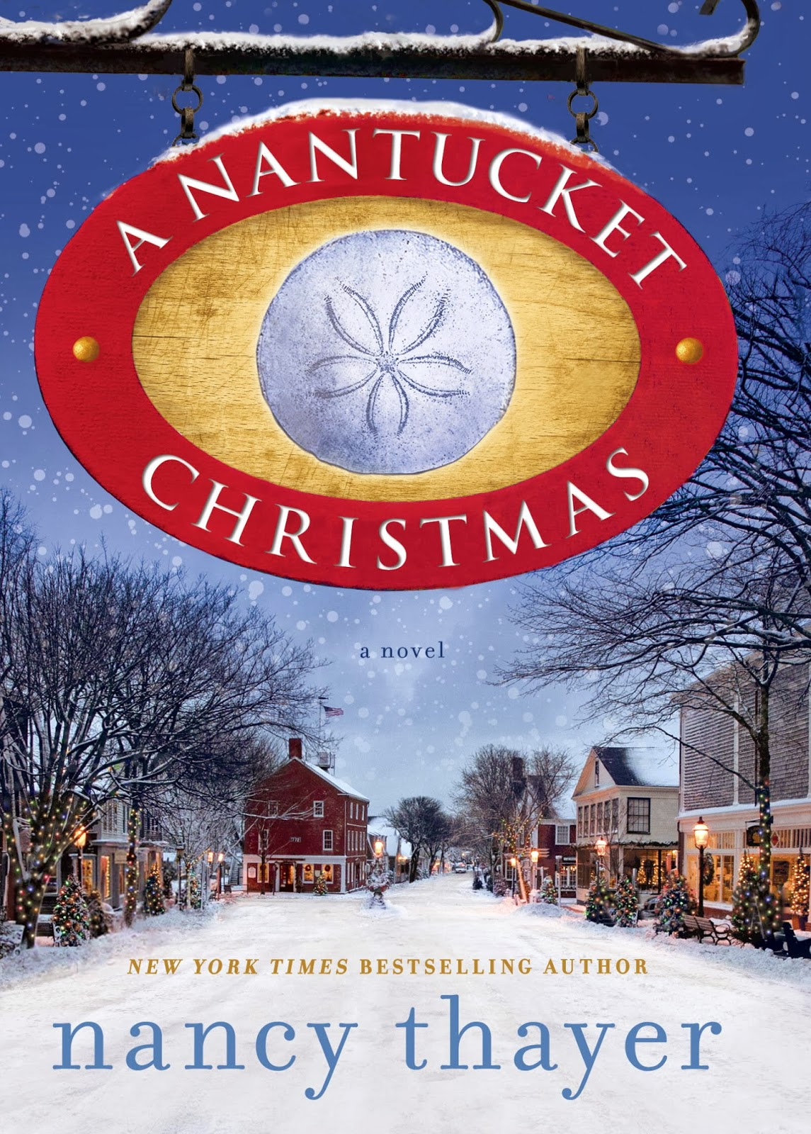 Bibliophile by the sea a nantucket christmas nancy thayer for Nantucket by the sea