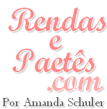 RENDAS E PAETS