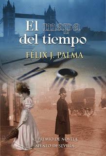 El mapa del tiempo de Félix J. Palma