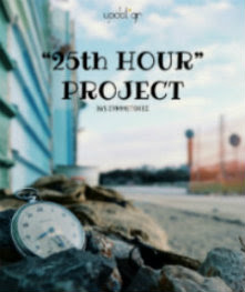 """25th hour"" project"