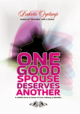 One Good Spouse Deserves Another by Bukola Oyetunji