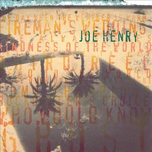 Joe Henry -Kindness of the World-1993-