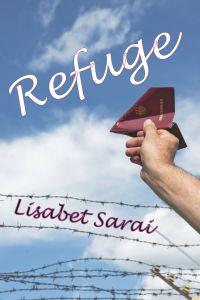 REFUGE<br>Lisabet Sarai