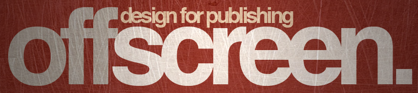 design for publishing offscreen