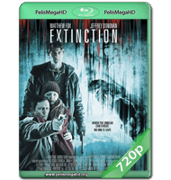 EXTINCTION (2015) WEB-DL 720P HD MKV INGLÉS SUBTITULADO