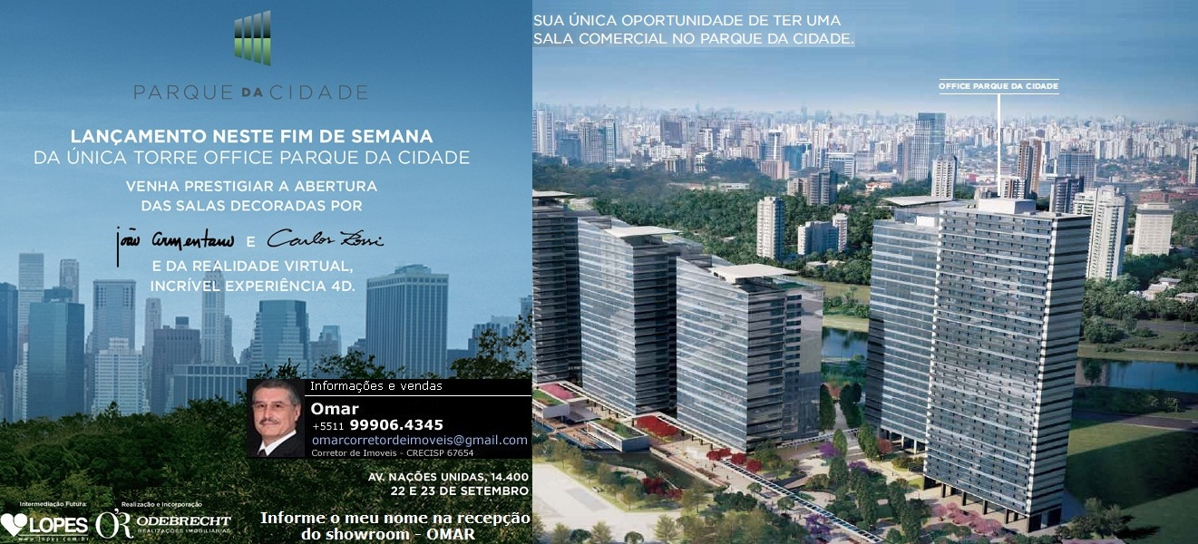 PARQUE DA CIDADE - Office/Corporativos/Hotel/Residencial - Uma Cidade dentro de um Parque.