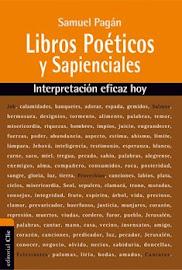 LIBROS POÉTICOS Y SAPIENCIALES - SAMUEL PAGÁN