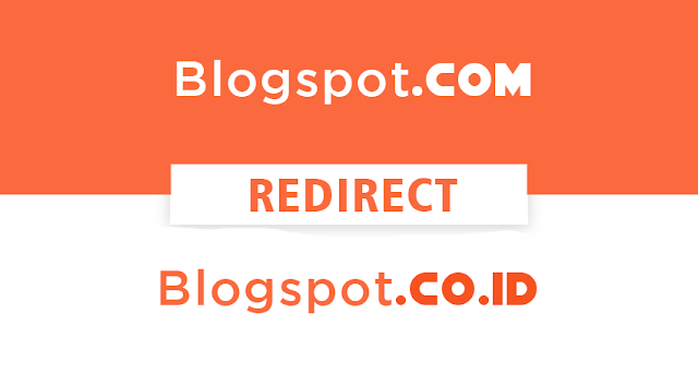 Blogspot.com Beralih ke Blogspot.co.id