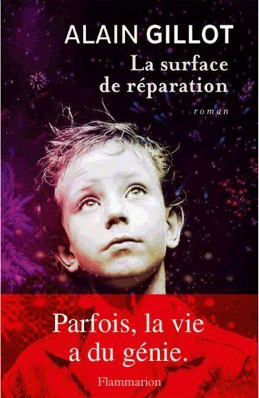 http://www.labibliodegaby.fr/2015/04/la-surface-de-reparation-dalain-gillot.html