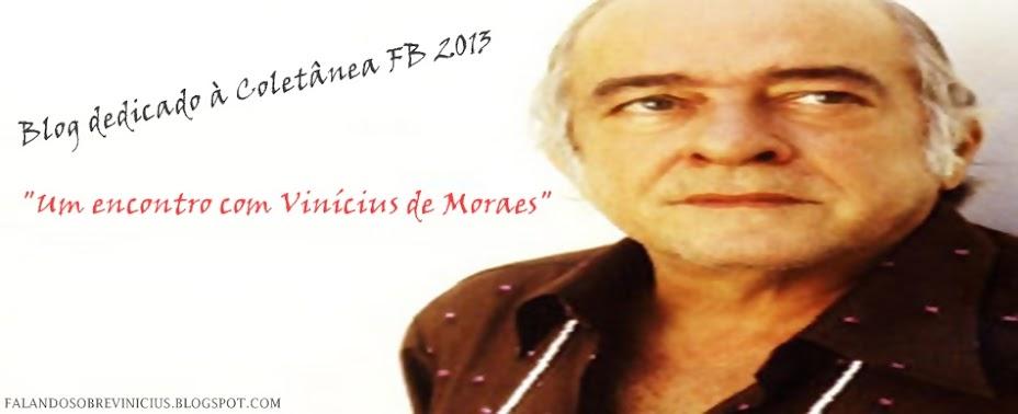 Falando Sobre Vinícius de Moraes