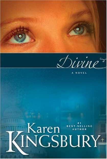 Divine by Karen Kingsbury (2006, Hardcover)