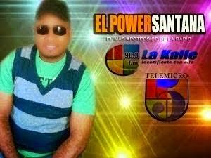 Power Santana, locutor!