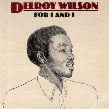 Delroy Wilson Give Me A Chance Its Impossible
