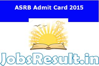 ASRB Admit Card 2015