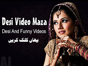 Desi Video Maza - Full Hot And Comedy Channel