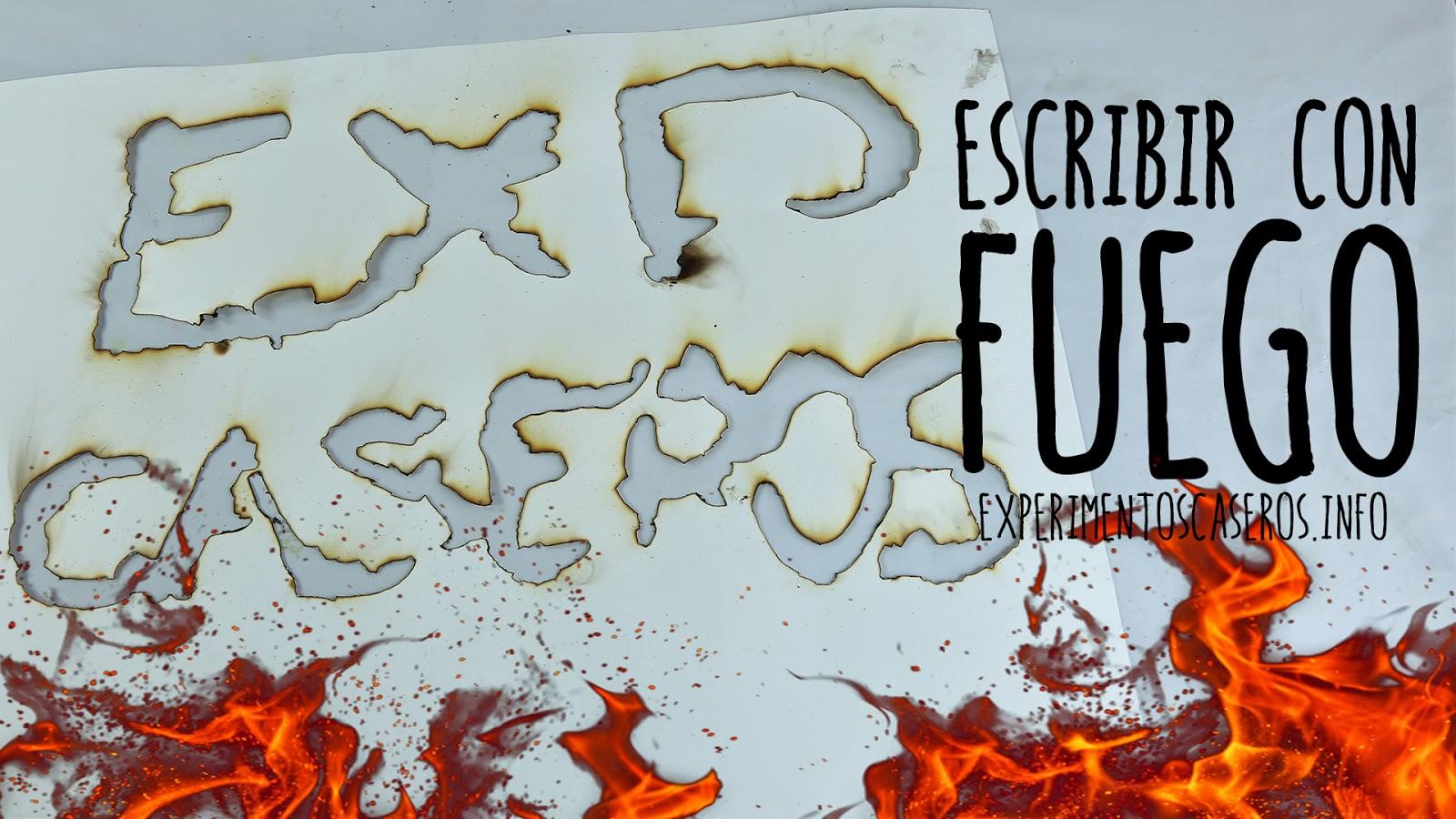 Cómo escribir con fuego, cómo dibujar con fuego, experimentos de física, experimentos de química, experimentos con fuego, experimentos caseros, experimento casero, experimentos sencillos,experimentos, experimento, experimentos para niños, feria de ciencias, ciencia, ciencia, que es ciencia