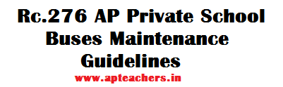 Rc 276 AP Private School Buses Maintenance Guidelines /School Vehicles Norms