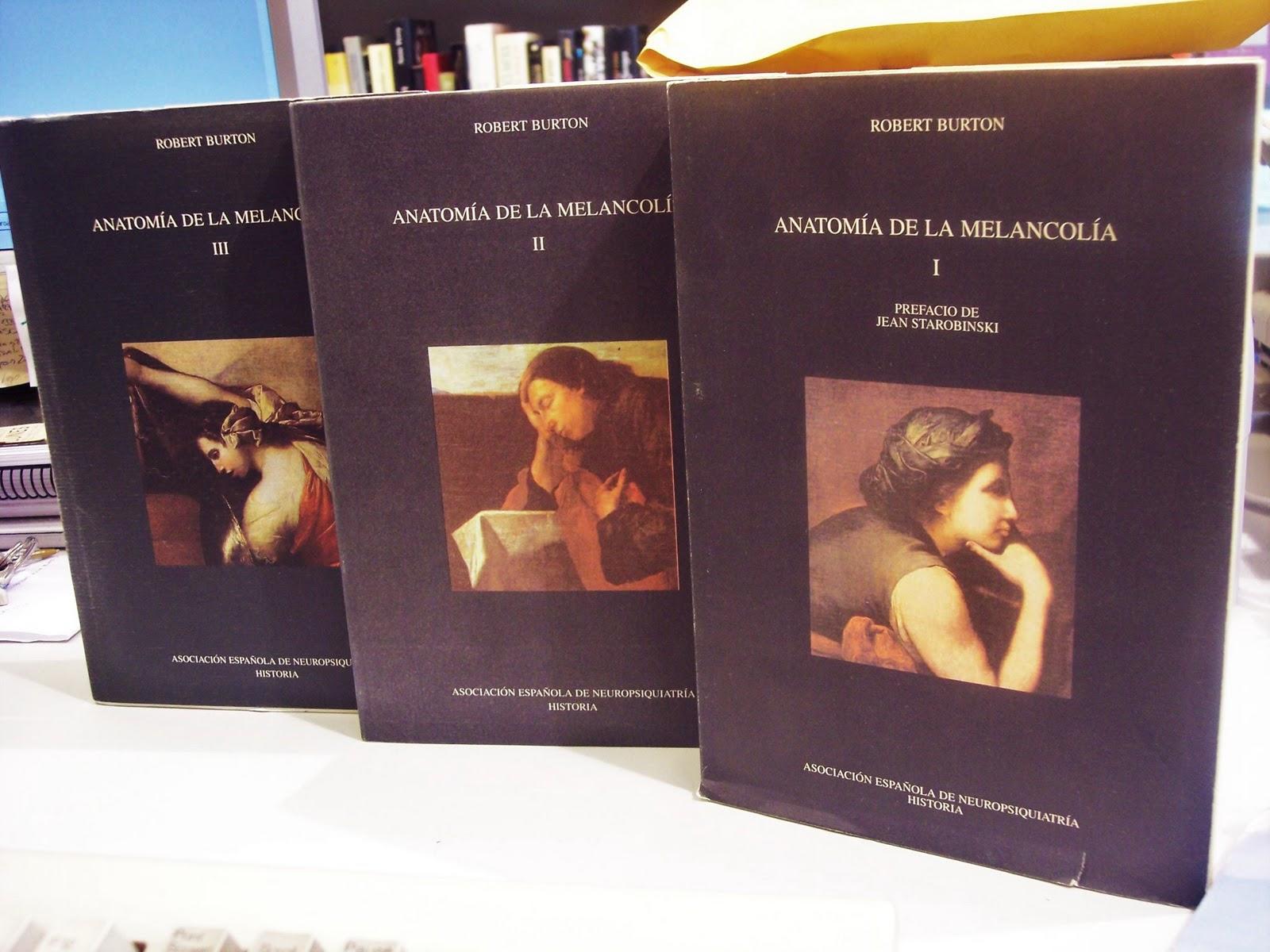 Blog de librería Praga: Anatomía de la melancolía. Robert Burton