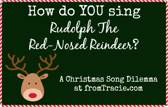 How Do YOU Sing Rudolph?