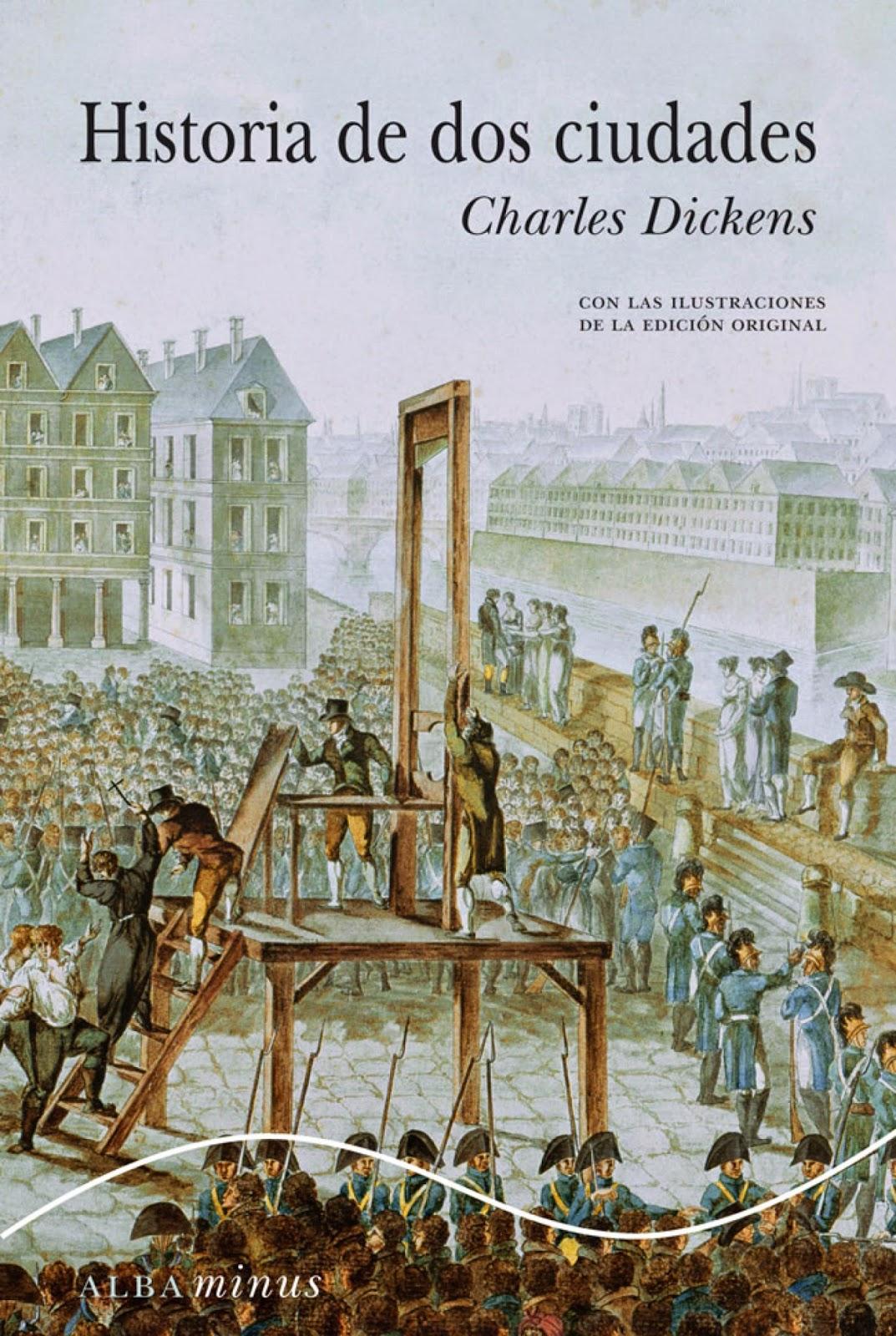 """""""Historia de dos ciudades"""" - C. Dickens"""