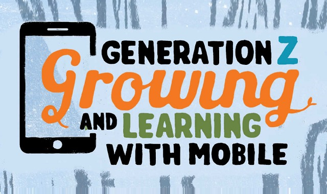 Gen Z: Growing and Learning with Mobile #infographic