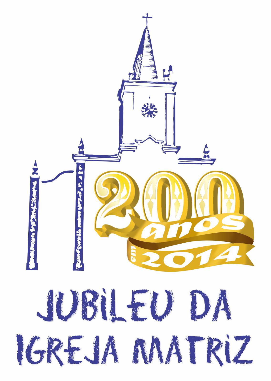 Jubileu da Igreja Matriz - 200 Anos em 2014