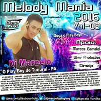 CD MELODY MANIA VOL 09 2016 By DJ MARCELO O PLAY BOY