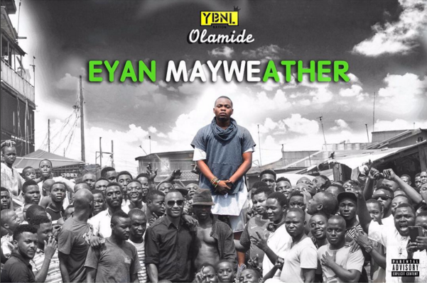 FREE DOWNLOAD: Olamide – Eyan Mayweather (Full Album)