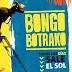 Bongo Botrako-Todos los dias sale el sol