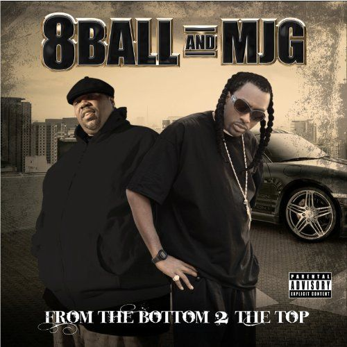 8Ball & MJG – From The Bottom 2 The Top (CD) (2010) (320 kbps)