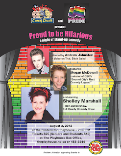 Proud to be Hilarious, August 3 2012 at the Fredericton Playhouse