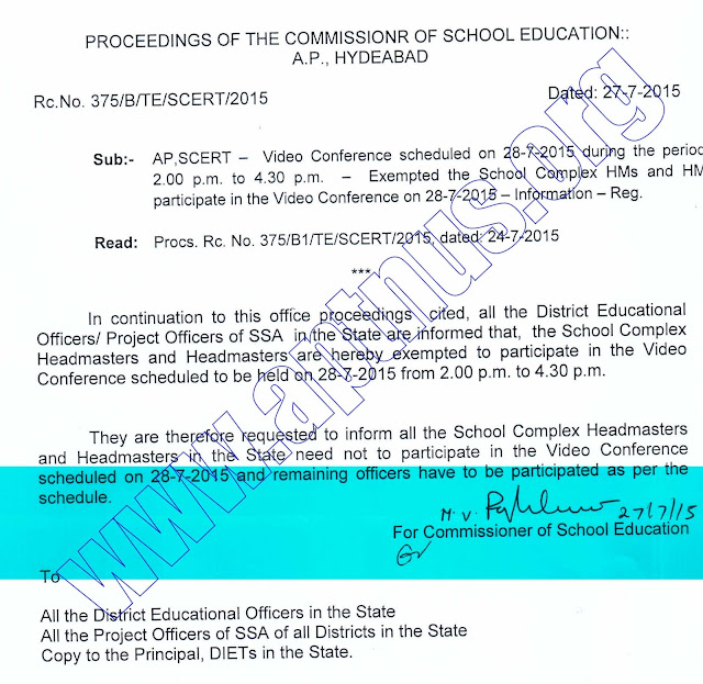 RC 375.Dt.27.7.15. Complex HMs and Headmasters are Exempted for Teleconference on 28th july.