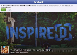 St. Joseph Church Life Teen & EDGE on Facebook
