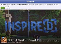 St. Joseph Church Life Teen & EDGE on Facebook