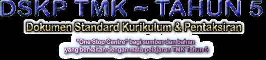 DSKP TMK : TAHUN 5