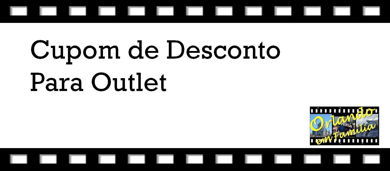 CUPOM DE DESCONTO OUTLET