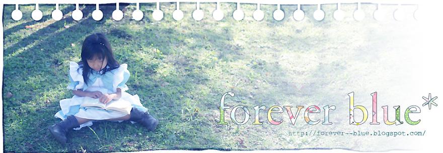 forever blue*