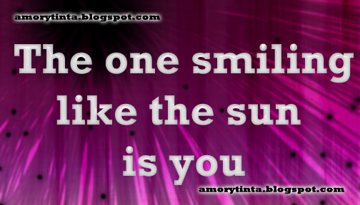 The one smiling like the sun is you!