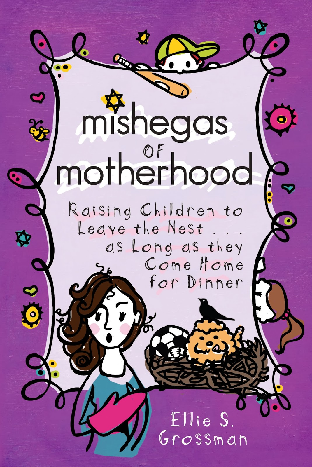 the writers lens ellie s grossman shares parenting humor in mishegas of motherhood this collection of parenting humor essays is written in the tradition of erma bombeck a jewish twist mishegas of motherhood is
