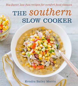 The Southern Slow Cooker: Pre-Order Yours Today! Cookbook Ships August 2013.
