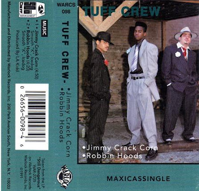 Tuff Crew – Jimmy Crack Corn / Robbin Hoods (Cassette) (1991) (320 kbps)