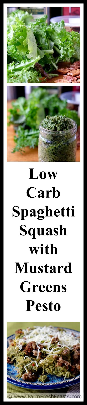 A low carb entree of baked spaghetti squash tossed with mustard greens pesto. Jazz it up with crumbled Italian sausage and cheese for a farm share dinner to please the while family.