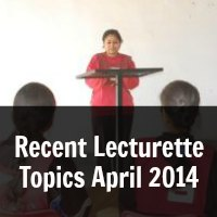 Recent Lecturette Topics April 2014