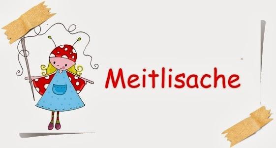 ✂ ♥ MEITLISACHE ♥ ✂